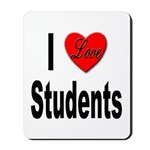 I Love Students Mousepad