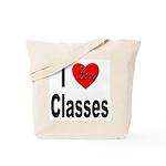 I Love Classes Tote Bag