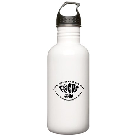 You Get What You Focus On Stainless Water Bottle 1