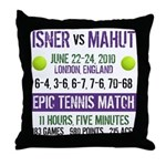 Isner Epic Match Throw Pillow