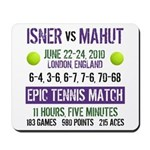 Isner Epic Match Mousepad