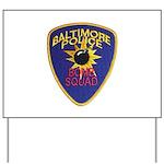 Baltimore Bomb Squad Yard Sign