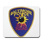 Baltimore Bomb Squad Mousepad