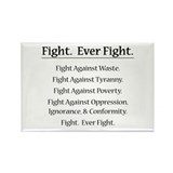 Fight. Ever Fight. Rectangle Magnet