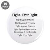 "Fight. Ever Fight. 3.5"" Button (10 pack)"