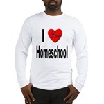 I Love Homeschool (Front) Long Sleeve T-Shirt