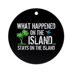 Happened on Island Ornament (Round)