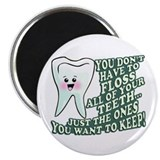 Floss Those Teeth Magnet