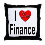 I Love Finance Throw Pillow