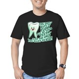 Funny Dentist Quote T