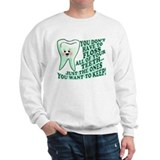 Funny Dentist Quote Jumper