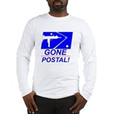 Gone Postal Long Sleeve T-Shirt