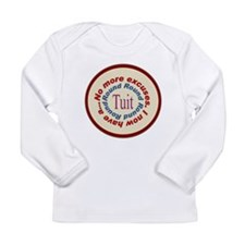 Round Tuit Long Sleeve Infant T-Shirt
