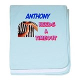 Anthony Needs a Timeout baby blanket