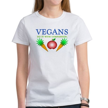 Vegans Do It... Women's T-Shirt