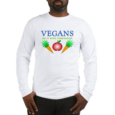 Vegans Do It... Long Sleeve T-Shirt
