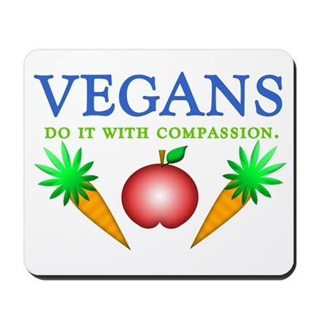 Vegans Do It... Mousepad
