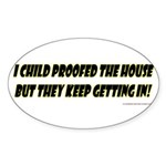 CHILD PROOF Sticker (Oval 50 pk)