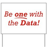 One / Data Yard Sign