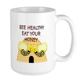 """Bee Healthy, Eat Your Honey"" Ceramic Mugs"