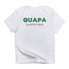 Quapa (quarter hapa) Infant T-Shirt