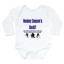 Hockey Season's Back!! Long Sleeve Infant Bodysuit