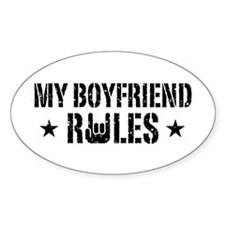 My Boyfriend Rules Decal
