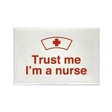 Trust Me I'm a Nurse Rectangle Magnet