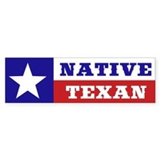 Native Texan Bumper Sticker