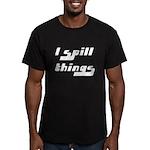 I Spill Things Shirt T-shirt Men's Fitted T-Shirt