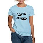 I Spill Things Shirt T-shirt Women's Light T-Shirt