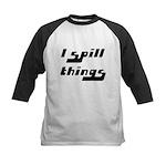 I Spill Things Shirt T-shirt Kids Baseball Jersey