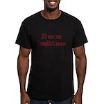 If I Was You I Wouldn't Be Me Men's Fitted T-Shirt