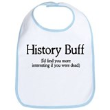 History Buff I'd Find You Mor Bib