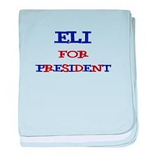 Eli for President baby blanket