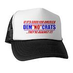 """Anti-Democrats """"NO"""" Trucker Hat"""