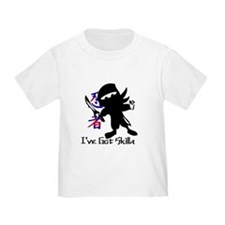 I've Got Skills Toddler Shirt