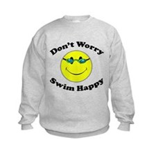 Don't Worry Swim Happy Sweatshirt