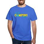 Are We Camping Yet? Dark T-Shirt