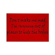 Don't Make Me Bad Rectangle Magnet (100 pack)