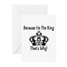 Because I'm The King Greeting Cards (Pk of 10)