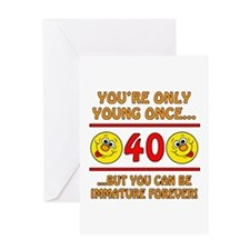 Immature 40th Birthday Greeting Card