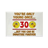 Immature 30th Birthday Rectangle Magnet (10 pack)