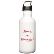 Living in Libraryland Water Bottle