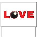 Billiard Love 3 Yard Sign
