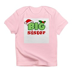 Big Sister - Christmas Infant T-Shirt