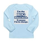 Big Brother in Charge Long Sleeve Infant T-Shirt