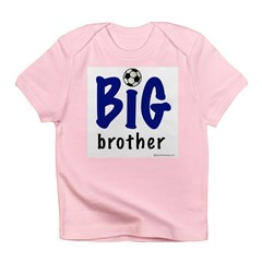 Big Brother (Soccer) Infant T-Shirt