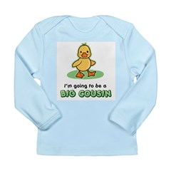 Big Cousin to be - Duck Long Sleeve Infant T-Shirt