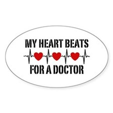 My Heart Beats For A Doctor Bumper Stickers